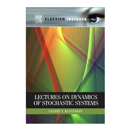 Lectures on Dynamics of Stochastic Systems - eBook