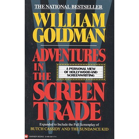 Adventures in the Screen Trade (Adventure In The Screen Trade)