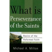 What Is Perseverance of the Saints?