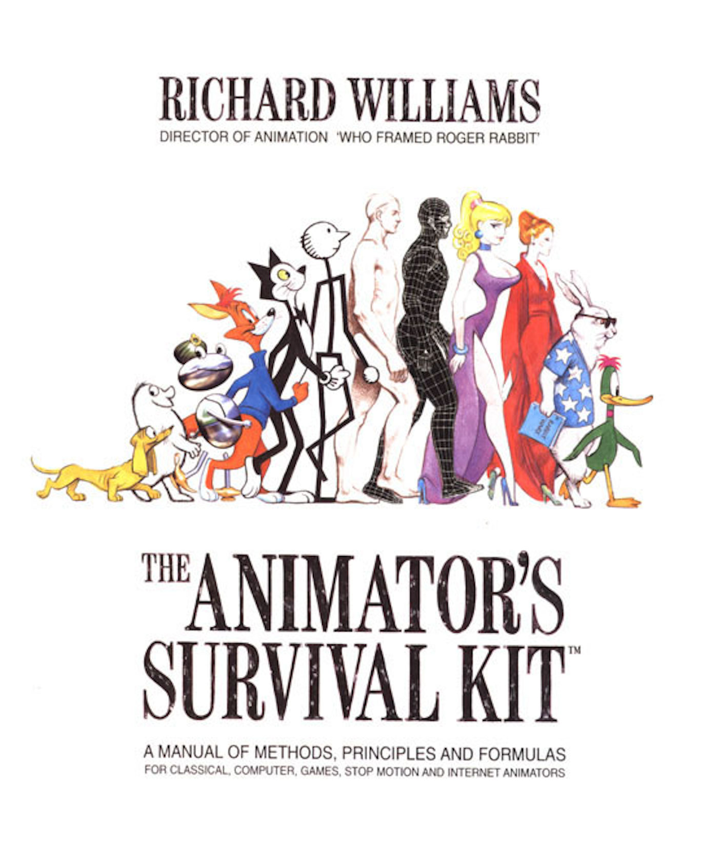 The Animator's Survival Kit : A Manual of Methods, Principles and Formulas for Classical, Computer, Games, Stop Motion and Internet... by