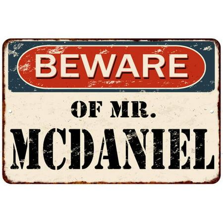 BEWARE OF MR. MCDANIEL Vintage Look Rusty Home Wall Décor Metal Sign