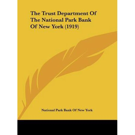 The Trust Department Of The National Park Bank Of New York  1919