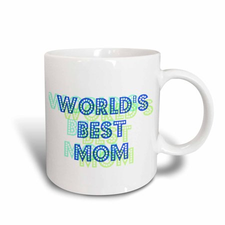 3dRose Blue and Green Worlds Best Mom - Lovable Art, Ceramic Mug, 11-ounce - Worlds Best Mom