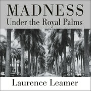 Madness Under the Royal Palms - Audiobook
