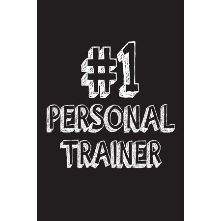 #1 Personal Trainer : Best Fitness Trainer Ever Appreciation Gift (Best Personal Fitness App)