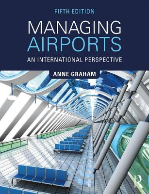Managing Airports An International Perspective