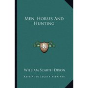 Men, Horses and Hunting