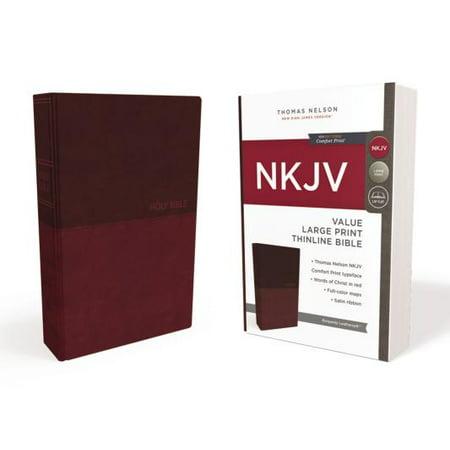 NKJV, Value Thinline Bible, Large Print, Imitation Leather, Burgundy, Red Letter (Spirit Filled Life Bible Nkjv Large Print Leather)