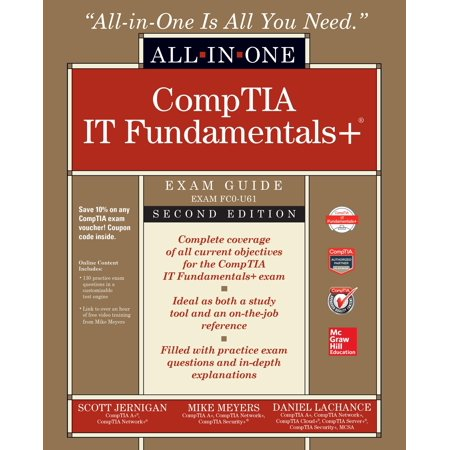 Comptia It Fundamentals+ All-In-One Exam Guide, Second Edition (Exam