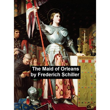 The Maid of Orleans - eBook