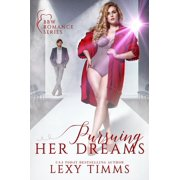 Pursuing Her Dreams - eBook