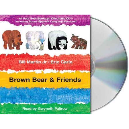 Brown Bear & Friends : All Four Brown Bear Books on One Audio CD; Includes Bonus Spanish Language Versions - Brown Bear Brown Bear Book