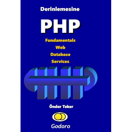 Derinlemesine PHP Fundamentals Web Database Services -
