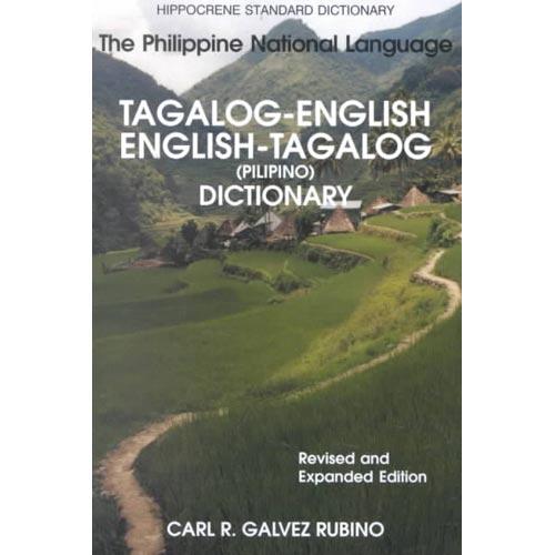 Tagalog-English/English-Tagalog Standard Dictionary: Pilipino-Inggles, Inggles-Pilipino Talahuluganang