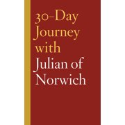 30-Day Journey: 30-Day Journey with Julian of Norwich (Hardcover)