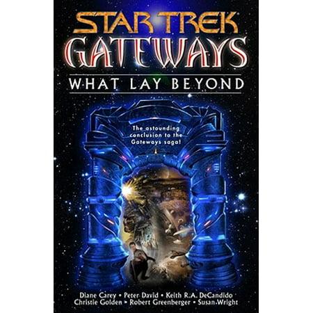 Gateways Book Seven: What Lay Beyond - eBook ()