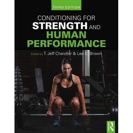 Conditioning for Strength and Human Performance : Third