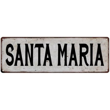 Halloween City Santa Maria (SANTA MARIA Vintage Look Rustic Metal 6x18 Sign City State)
