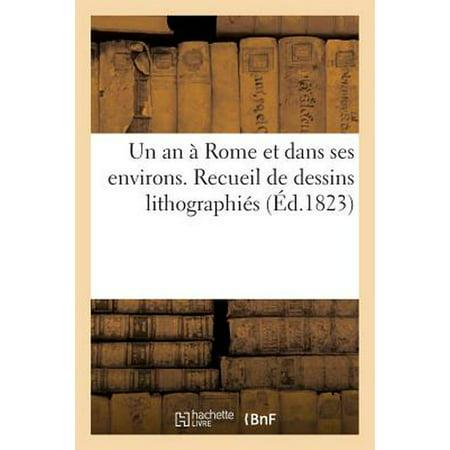 Un An   Rome Et Dans Ses Environs. Recueil De Dessins Lithographi - Un Dessin D'halloween