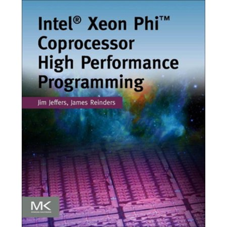 Intel Xeon Phi Coprocessor High Performance Programming -