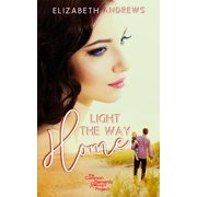 Common Elements Romance Project: Light the Way Home (Paperback)