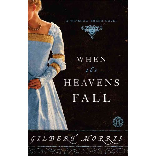 When the Heavens Fall: A Winslow Breed Novel