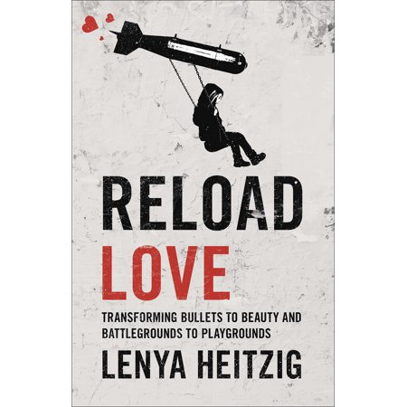 Reload Love : Transforming Bullets to Beauty and Battlegrounds to -