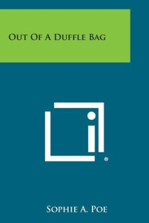 Out of a Duffle Bag by
