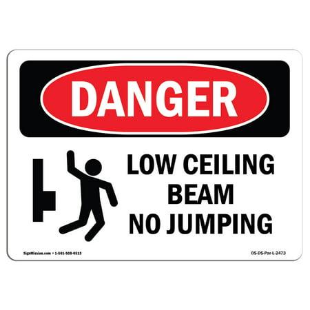 OSHA Danger Sign - Low Ceiling Beam No Jumping 7