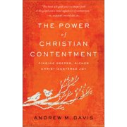The Power of Christian Contentment (Paperback)