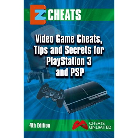 Video Game Cheats, Tips and Secrets For PlayStation 3 & PSP - 4th edition - eBook