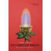 The Fabric of Health : Pain, Cancer & Personal Relations