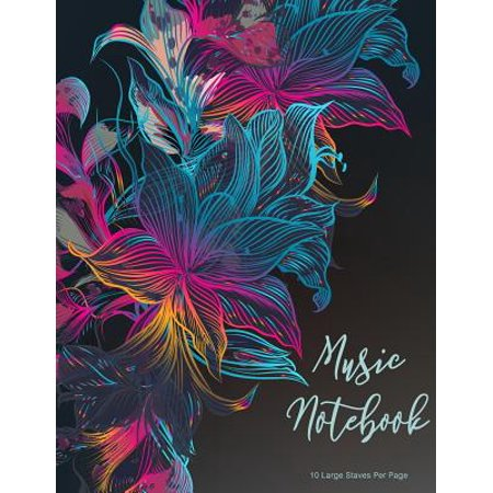 Sheet Music Staff Paper - Music Notebook: Musical, Multicolor, Floral Design, Floral Watercolor, Music Book, Blank Sheet Music Staff Manuscript Paper, 10 Large Staves Per Page, 8.5 X 11 Inch 110 Page. (Paperback)