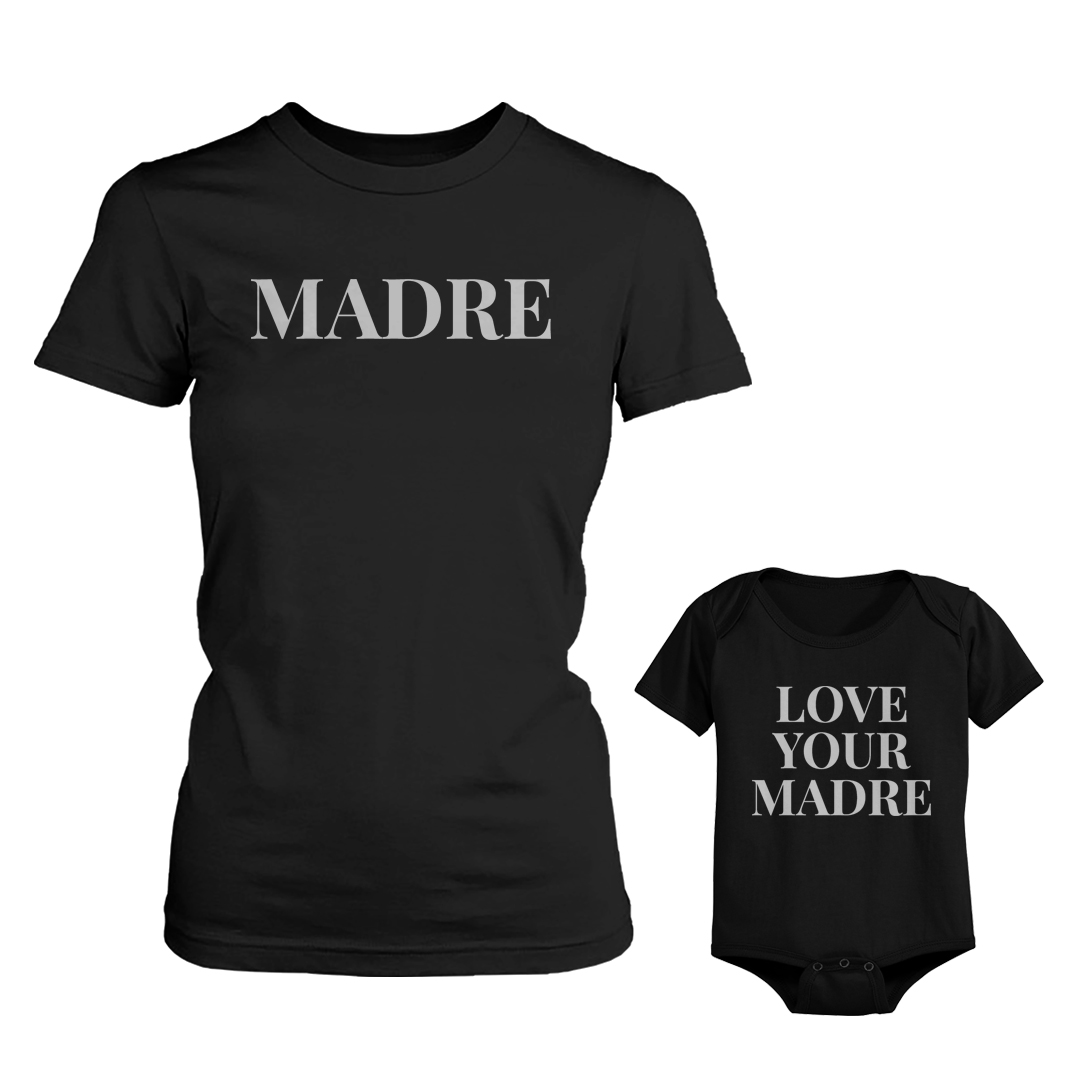 Madre Shirt For Mom Love Your Madre for Baby Bodysuit Mothers Day Matching Outfits