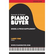 Piano Buyer Model & Price Supplement: Piano Buyer Model & Price Supplement / Spring 2020 (Paperback)