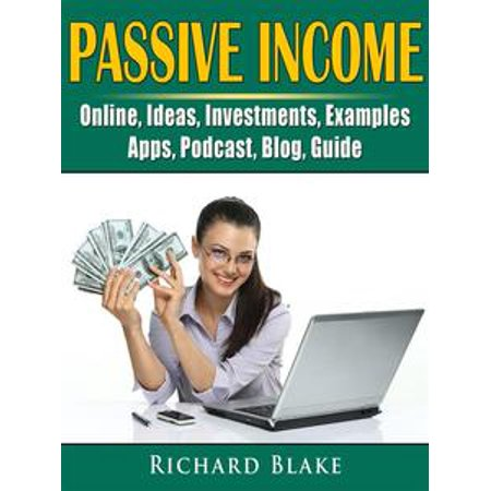 Passive Income, Online, Ideas, Investments, Examples, Apps, Podcast, Blog, Guide - - Halloween Food Ideas Blog