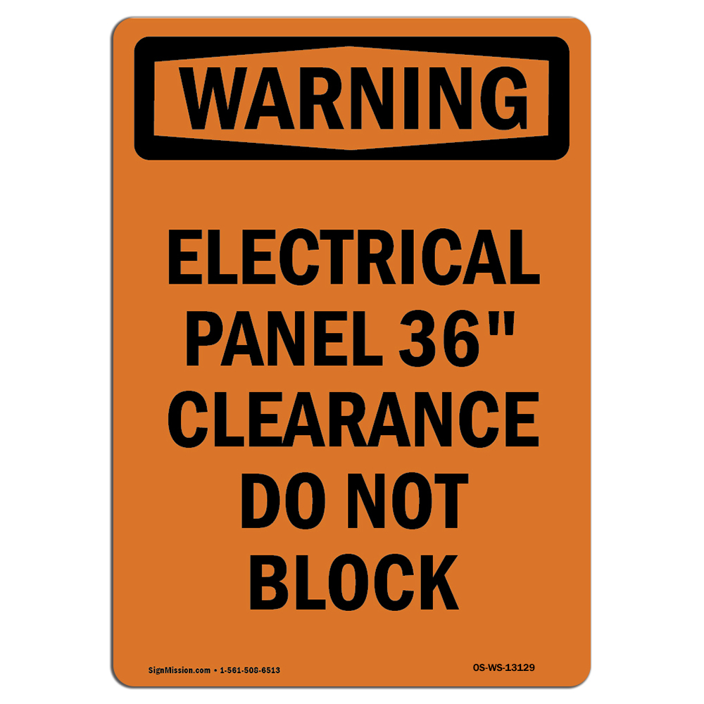 OSHA WARNING Sign Electrical Panel 36 Clearance Do Not Block Made in the USA