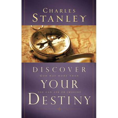 Discover Your Destiny : God Has More Than You Can Ask or