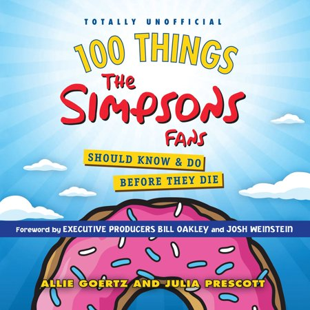 100 Things the Simpsons Fans Should Know & Do Before They Die - Audiobook