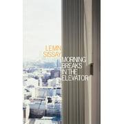 Morning Breaks In The Elevator - eBook