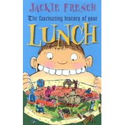 The Fascinating History of Your Lunch - eBook