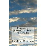 Panegyric (Praise) of Saint Philip Neri