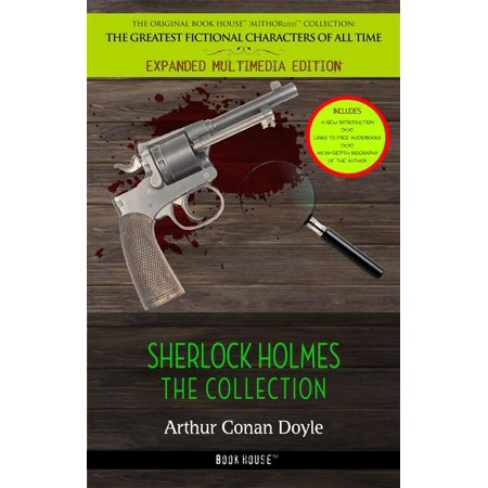 Sherlock Holmes: The Collection - eBook