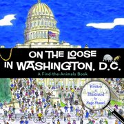 Find the Animals: On the Loose in Washington, D.C. (Hardcover)