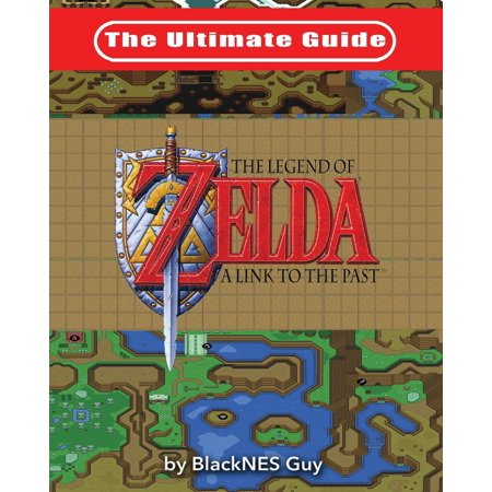 The Ultimate Guide to the Legend of Zelda a Link to the Past (Other) - Legend Of Link