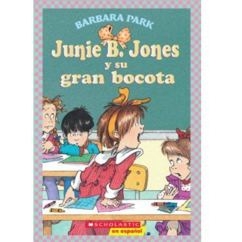 Junie B. Jones y su gran bocota / Junie B. Jones and Her Big Fat Mouth