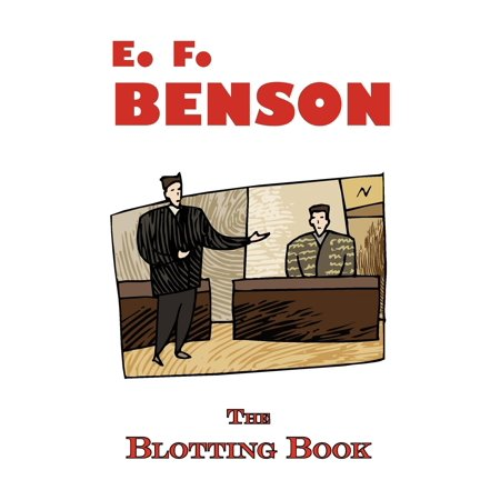 The Blotting Book - A Mystery by E.F. Benson (Paperback)