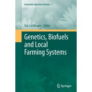 Sustainable Agriculture Reviews: Genetics, Biofuels and Local Farming Systems (Paperback)