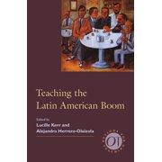 Teaching the Latin American Boom