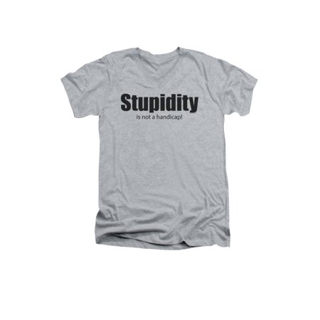c59f4b65 2Bhip - Stupidity Is Not A Handicap Funny Adult V-Neck T-Shirt Tee ...